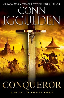 Conqueror: A Novel of Kublai Khan Cover Image