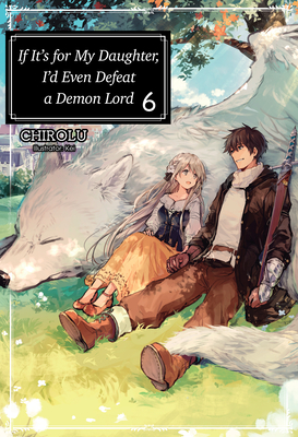 Cover for If It's for My Daughter, I'd Even Defeat a Demon Lord