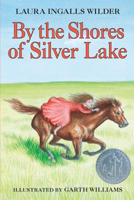 By the Shores of Silver Lake (Little House #5) Cover Image