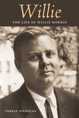 Willie: The Life of Willie Morris Cover Image