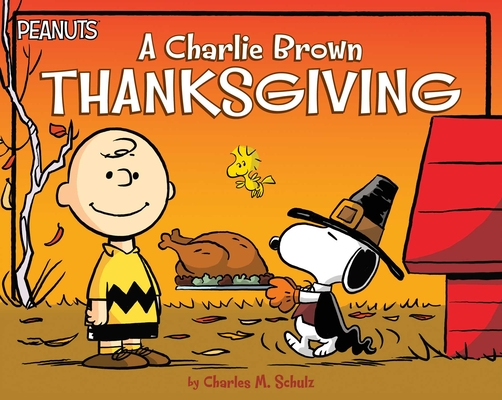 A Charlie Brown Thanksgiving (Peanuts) Cover Image