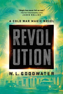Revolution (Cold War Magic novel, A #2) Cover Image