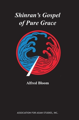 Shinran's Gospel of Pure Grace (AAS Monographs) Cover Image