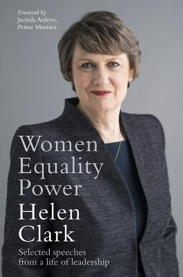 Women, Equality, Power: Selected Speeches from a Life of Leadership Cover Image