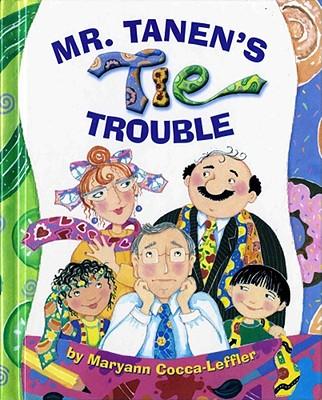 Mr. Tanen's Tie Trouble Cover