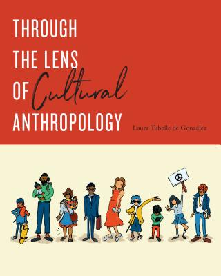 Through the Lens of Cultural Anthropology Cover Image