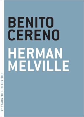 Benito Cereno (The Art of the Novella) Cover Image