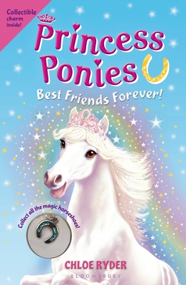 Princess Ponies 6: Best Friends Forever! Cover Image