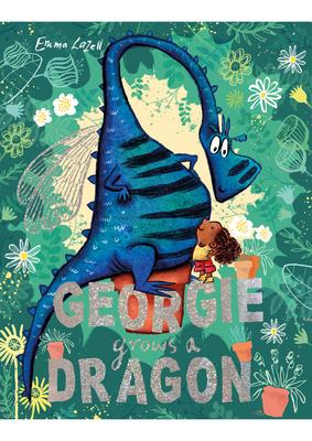 Georgie Grows a Dragon! Cover Image