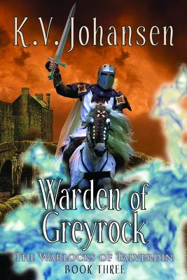 Warden of Greyrock: The Warlocks of Talverdin, Book 3 cover