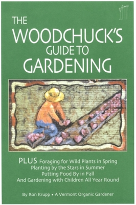 The Woodchuck's Guide to Gardening Cover