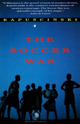 The Soccer War (Vintage International) Cover Image