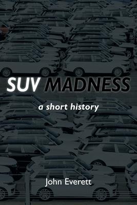SUV Madness Cover Image