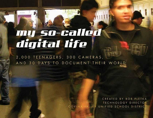 Cover for My So-Called Digital Life