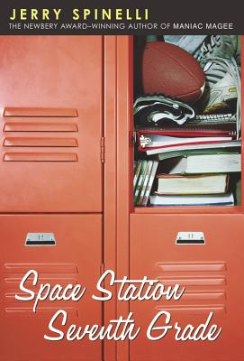 Space Station Seventh Grade: The Newbery Award-Winning Author of Maniac Magee (A Jason Herkimer Novel) Cover Image
