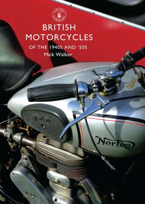 British Motorcycles of the 1940s and 50s Cover