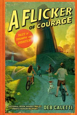 A Flicker of Courage (Tales of Triumph and Disaster! #1) Cover Image