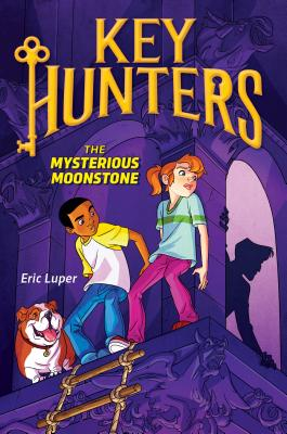 Cover for The The Mysterious Moonstone (Key Hunters #1)