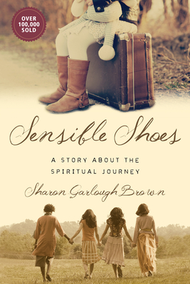 Sensible Shoes: A Story about the Spiritual Journey cover