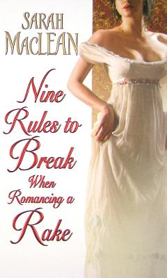 Nine Rules to Break When Romancing a Rake Cover Image