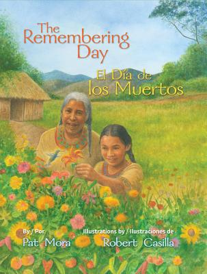 The Remembering Day / El Dia de Los Muertos Cover Image