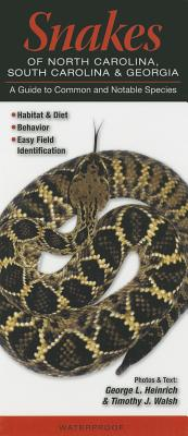 Snakes of North Carolina, South Carolina & Georgia: A Guide to Common & Notable Species Cover Image