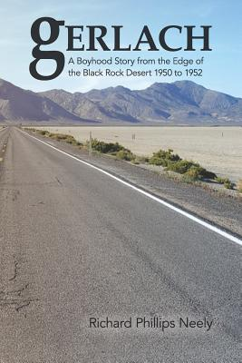 Gerlach: Boyhood Story from the Edge of the Black Rock Desert 1950 to 1952 Cover Image