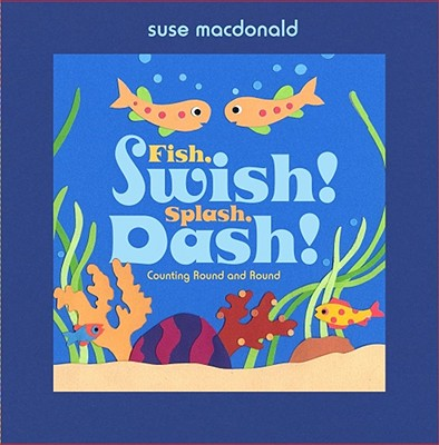 Fish, Swish! Splash, Dash! Cover