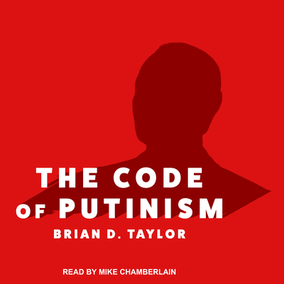 Cover for The Code of Putinism