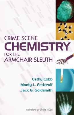 Crime Scene Chemistry for the Armchair Sleuth Cover