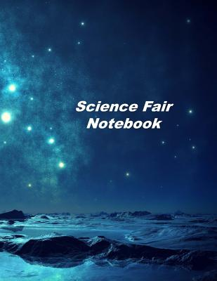 Science Fair Notebook: Experiment Documentation and Lab Tracker Cover Image