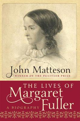 The Lives of Margaret Fuller Cover