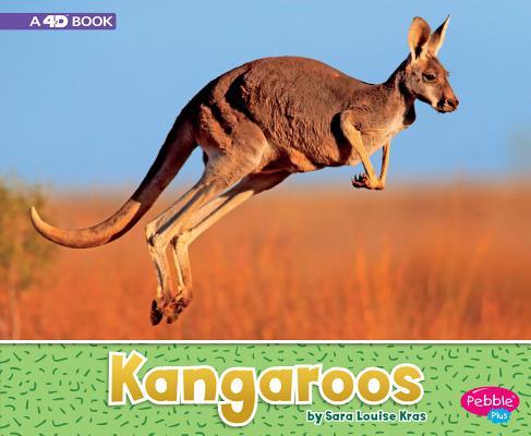 Kangaroos: A 4D Book (Australian Animals) Cover Image
