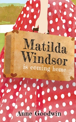 Cover for Matilda Windsor Is Coming Home
