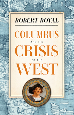 Columbus and the Crisis of the West Cover Image