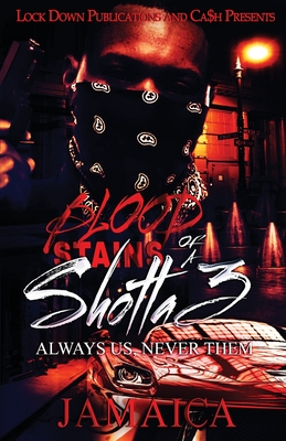 Blood Stains of a Shotta 3: Always Us, Never Them Cover Image