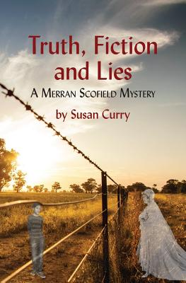 Truth, Fiction and Lies: A Merran Scofield Mystery Cover Image