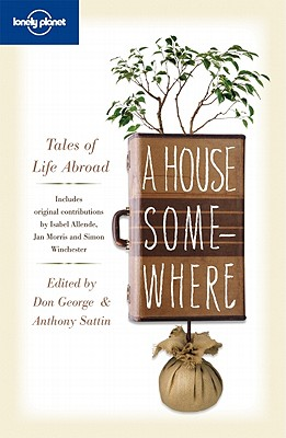 A House Somewhere: Tales of Life Abroad Cover Image