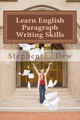 Learn English Paragraph Writing Skills: ESL Paragraph Essentials for International Students Cover Image