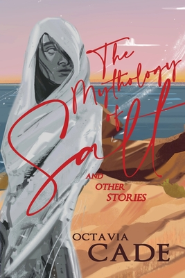 The Mythology of Salt and Other Stories Cover Image
