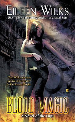 Blood Magic (A Novel of the Lupi #6) Cover Image