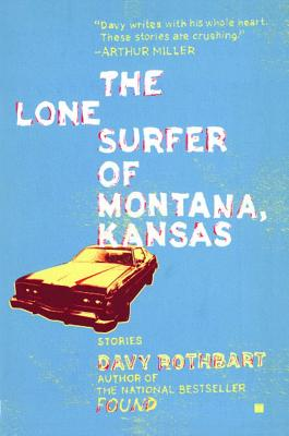 The Lone Surfer of Montana, Kansas Cover