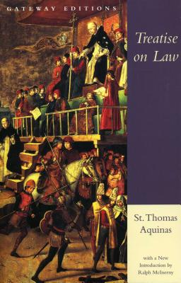 Treatise on Law: Summa Theologica, Questions 90-97 Cover Image