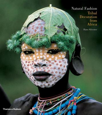Natural Fashion: Tribal Decoration from Africa Cover Image