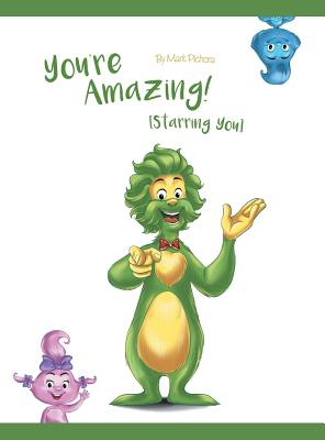 You're Amazing! (Starring You) Cover Image