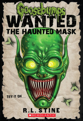 The Haunted Mask (Goosebumps: Wanted) Cover Image