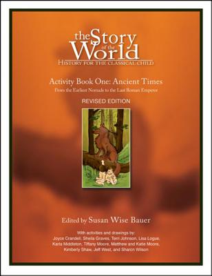 Story of the World, Vol. 1 Activity Book: History for the Classical Child: Ancient Times Cover Image