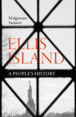 Ellis Island: A People's History Cover Image