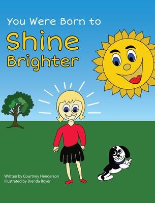You Were Born to Shine Brighter Cover Image