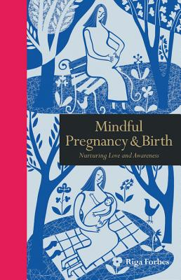 Cover for Mindful Pregnancy & Birth